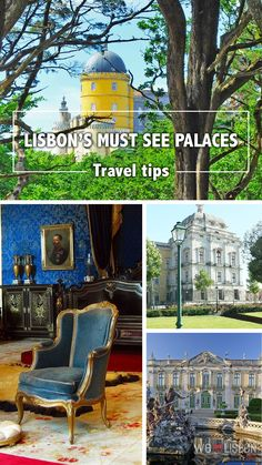 Find the finest palaces and get an inside glimpse into royal life on your next travel to Lisbon - Portugal.
