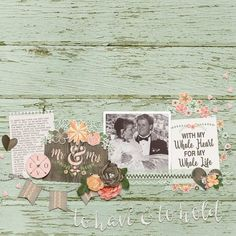 ~To Have and to Hold~ digital scrapbook page layout by Annette Pixley (pixleyyy) using Rustic I Do by @Melissa