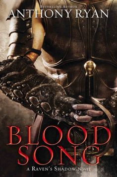 Blood Song, by Anthony Ryan | 13 Fantasy Novels That Are Good Despite Their Covers