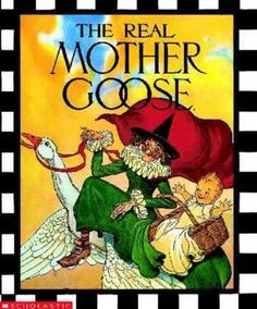 The Real Mother Goose. Used to like these stories, and Mother Goose even came to read to us in preschool. I remember being so disappointed to find out that Mother Goose was a real lady and not a goose. Baba Yaga, My Childhood Memories, Childhood Toys, Sweet Memories, Love Book, This Book, Good Books, My Books, Story Books