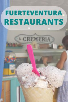 A list of the best restaurants in Fuerteventura that we visited and we recommend. Discover where to eat the best ice cream and seafood on the island! Types Of Ice Cream, Best Ice Cream, Island Travel, Canario, Nutrition Program, Canary Islands, Food Diary, Frozen Yogurt, Spring Break