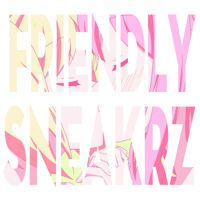 Visit Friendly Sneakrz on SoundCloud