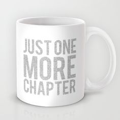 Just One More Chapter Mug by Bookwormboutique - $15.00