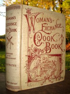 Woman's Exchange Cook Book. A New and Complete American Culinary Encyclopedia Containing Facts Worth Knowing, Health Suggestions, Care of the Sick, Table Etiquette, Dinner Giving, Menus, Household, Toilet and Cooking Recipes. Mrs. Minnie Palmer, with...