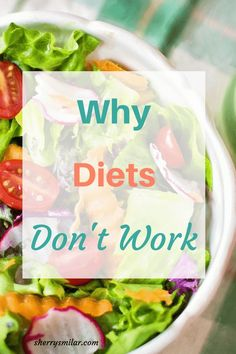Why diets don't work. Many women turn to diets when they want to lose weight, but for menopausal women they are usually not successful trying to lose weight while dieting.