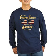 CafePress Founding Fathers Shooting Long Sleeve Dark T-Shirt - L Navy - Brought to you by Avarsha.com