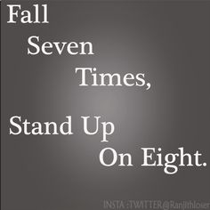 Fall seven Times stand up On Eight