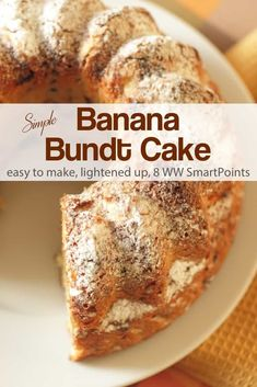 This simple banana bundt cake is moist, sweet, delicious and has been lightened up to be more Weight Watchers friendly - 229 calories and 8 WW Freestyle SmartPoints! Banana Recipes, Cake Recipes, Dessert Recipes, Ww Recipes, Muffin Recipes, Recipies, Food Cakes, Cupcake Cakes, Cupcakes
