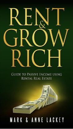Rent & Grow Rich: Guide to Passive Income Using Rental Real Estate by Mark Lackey, http://www.amazon.com/dp/B00IA42B0U/ref=cm_sw_r_pi_dp_HjOetb081Y1FJ