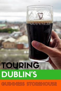 Why Visiting The Guinness Storehouse Is Europe's Top Tourist Attraction