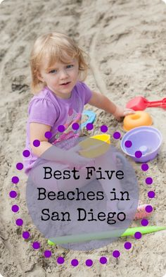 A long-time resident of San Diego reveals the best beaches to visit...