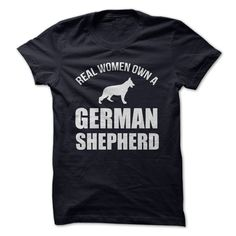 REAL WOMEN OWN A GERMAN SHEPHERD T Shirt, Hoodie, Sweatshirt