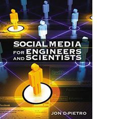 This book will help engineers and scientists re-acquire those right-brain skills and put them to best use in the new world of Internet-based social media technologies. #Automation #Instrumentation #STEM #SocialMedia #Engineering #DigitalMarketing