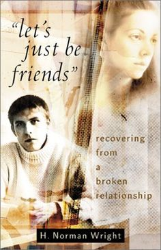 Let's Just Be Friends: Recovering from a Broken Relationship by H. Norman Wright, One of the best books for singles going through a breakup-Godly insight! http://www.amazon.com/dp/080075803X/ref=cm_sw_r_pi_dp_hJXcrb1KEQGA3