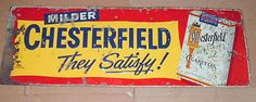 Vintage Chesterfield Cigarettes Sign