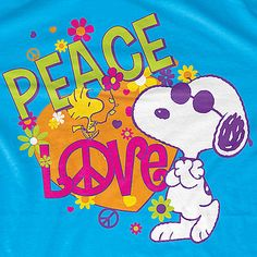 Snoopy with Peace and Love. He is sooooo cooooollll!!!!! Got sunglasses on, standing with arms crossed looking just like he did when I was 13 years old