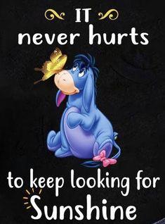 Eeyore Pictures, Winnie The Pooh Pictures, Winnie The Pooh Quotes, Winnie The Pooh Friends, Funny True Quotes, Quotable Quotes, Cute Quotes, Eeyore Quotes, Disneyland