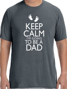 New Dad Gift Keep Calm im Going to be a DAD Mens T Shirt by ebollo, $12.95