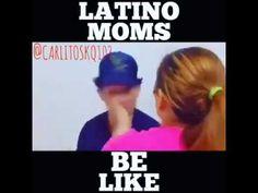 Latina Moms Be Like
