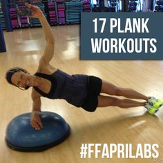 Get Your #Plank On! 17 Plank Workouts