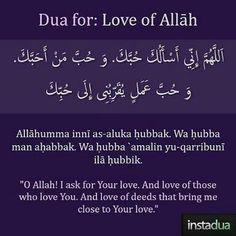 Dua for love of Allah Duaa Islam, Islam Hadith, Islam Muslim, Allah Islam, Islam Quran, Alhamdulillah, Islamic Prayer, Islamic Teachings, Islamic Dua