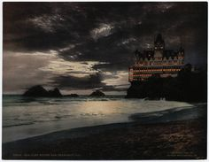 The Cliff House, San Francisco, c1902 - by night. In it's glory days. Have had wonderful Sunday brunches @ the Cliff House.