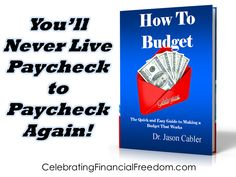 """Never Live Paycheck to Paycheck Again!  My latest book shows you how to quickly and easily start a budget that you can actually stick to.   """"How to Budget- The Quick and Easy Guide to Making a Budget That Works""""  Check it out on the Celebrating Financial Freedom blog.  http://www.cfinancialfreedom.com/how-to-budget-quick-easy-budget-that-works"""