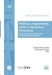 Políticas migratorias, asilo y Derechos Humanos : un cruce de perspectivas entre la Unión Europea y España.  Tirant lo Blanch, 2014.