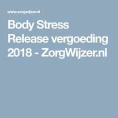 Body Stress Release vergoeding 2018 - ZorgWijzer.nl