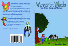 Warrior on Wheels by Deirdre Amy Gower