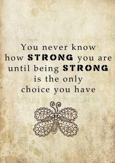 inspirational quotes about strength and courage - Google Search