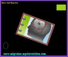 Botox And Migraine 202914 - Cure Migraine