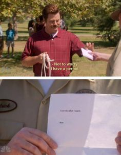 Ron Swanson, he does what he wants. this is so Andrea.