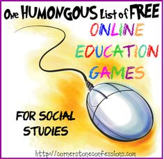 One Humongous List of Free Online Education Games for Social Studies - Cornerstone Confessions