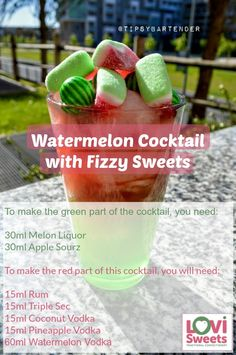 Watermelon Cocktail with Fizzy Sweets. This recipe is great for summer, super refreshing and, of course, is a very good excuse to get some of your favourite fizzy watermelon sweets!   Click to get the recipe!