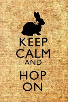 Keep Calm and Hop On Easter Bunny Original by brownpapervintage, etsy Funny Bunnies, Baby Bunnies, Cute Bunny, Easter Bunny, Bunny Rabbits, Big Bunny, Keep Calm, Bunny Quotes, Easter Quotes