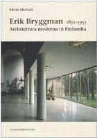 Erik Bryggman, 1891-1955 : architettura…