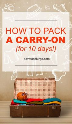 Super tips for how to pack a carry on suitcase! Leaving for a long trip and don't want to check your bags? You MUST check out these travel tips! Carry On Packing, Packing Tips For Vacation, Suitcase Packing, Carry On Suitcase, Carry On Bag, Travel Packing, Vacation Trips, Travel Tips, Travel Hacks