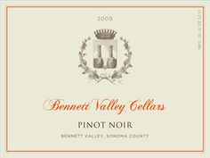 2009 Bennett Valley Cellars Pinot Noir, Bennett Valley, Sonoma County