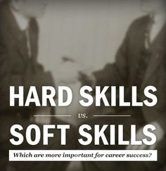 hard skills vs soft skills why you need both to succeed