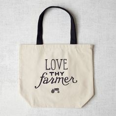 Market Tote Bag, Love Thy Farmer--Love it, to go to the Farmers Market-LC