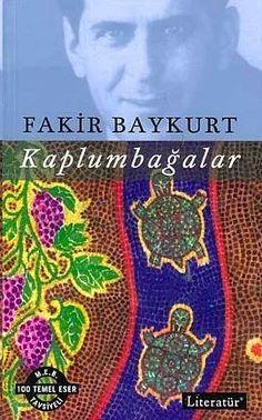 Fakir Baykurt - Kaplumbağalar Closed Eyes, Great Books, Book Worms, Scale, Author, Film, Cover, Movie Posters, Writers