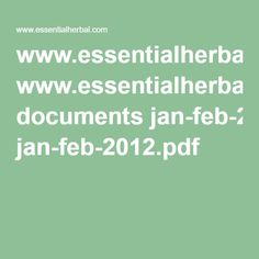 www.essentialherbal.com documents jan-feb-2012.pdf