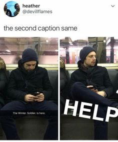 I would die inside if I saw Sebastian Stan in a subway XD Naw. Now that I think about it, I'd just run up and hug him to death Funny Marvel Memes, Dc Memes, Marvel Jokes, Avengers Memes, Marvel Dc Comics, Marvel Avengers, Sebastian Stan, Marvel Actors, Raining Men