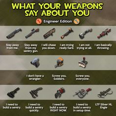 What Your Weapons Say About You: Engineer #games #teamfortress2 #steam #tf2 #SteamNewRelease #gaming #Valve
