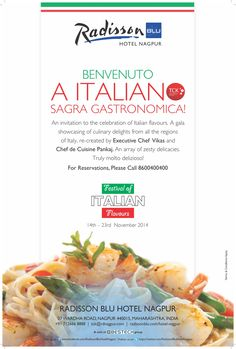 BENVENUTO A ITALIANO SAGRA GASTRONOMICA!  An invitation to the celebration of Italian Flavours. A gala showcasing of culinary delights from all the regions of Italy...  For Details Please Call: 8600400400