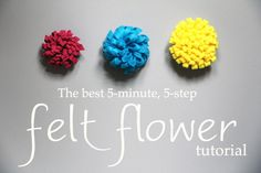 5 minute felt flower tutorial @Katie Roberts this would be fun for girl scouts too!