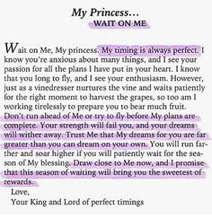 Amazing.. Wait on me, my princess. love, God