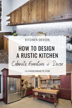 Design a rustic kitchen with these amazing design ideas! Rustic kitchen cabinets, rustic decor, farmhouse decor + more!  #RusticCabinets #rustickitchen #cabindecor