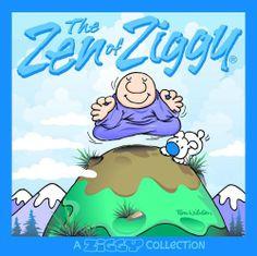 The Zen of Ziggy by Tom Wilson.